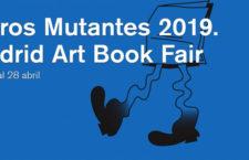 Libros Mutantes 2019 reunirá a más de 100 editoriales