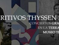 AperitivosThyssen 2019. Conciertos gratuitos al aire libre en el Museo Thyssen