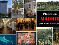 Planes en Madrid que nunca fallan