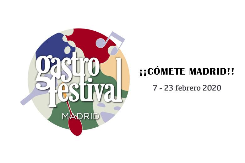 GASTROFESTIVAL 2020, del 7 al 23 de febrero en Madrid