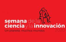 La Semana de la Ciencia y la innovación 2020, con actividades online gratuitas