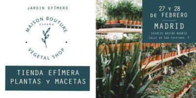 Mercadillo de plantas: El Jardín Efímero de Maison Bouture