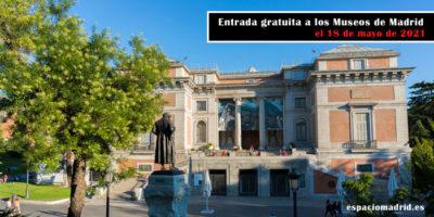 18 de mayo 2021: Día Internacional de los Museos con entrada gratuita